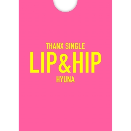 HYUNA THANX SINGLE ALBUM - LIP&HIP (LIMITED EDITION)